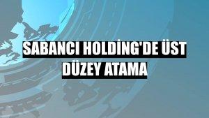 Sabancı Holding'de üst düzey atama