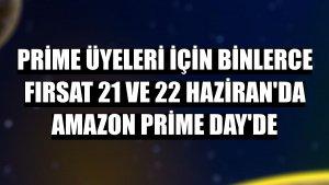 Prime üyeleri için binlerce fırsat 21 ve 22 Haziran'da Amazon Prime Day'de