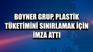 Boyner Grup, plastik tüketimini sınırlamak için imza attı