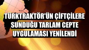 TürkTraktör'ün çiftçilere sunduğu Tarlam Cepte uygulaması yenilendi