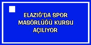 Elazığ'da spor masörlüğü kursu açılıyor