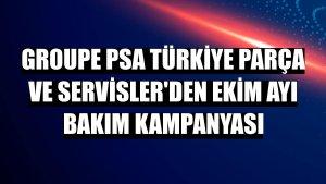 Groupe PSA Türkiye Parça ve Servisler'den ekim ayı bakım kampanyası